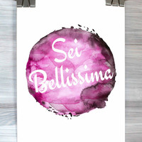 You Are Beautiful Print Italian Sei Bellissima Poster Watercolor Typography Wall Art Dorm Bedroom Apartment Home Decor