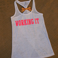 Working It. Neon Pink on White racerback burnout tank top. S-2XL. Exercise Shirt. Gym. Runner. Run. Marathon.
