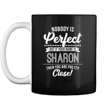 Sharon named persons are almost perfect Sharon Mug