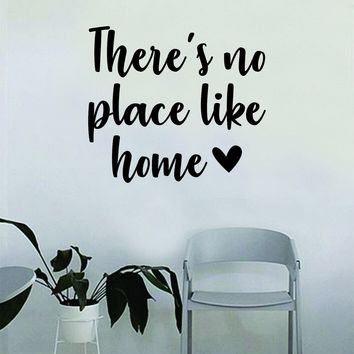 There's No Place Like Home Wall Decal Sticker Room Art Vinyl Home House Decor Quote Inspirational Family Love