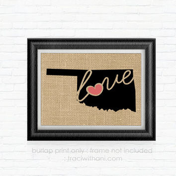 Oklahoma Love! - OK Burlap Printed Wall Art:  Silhouette, Print, Heart, Home, State, United States, Rustic, Typography, Artwork,