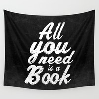 All you need is a book Wall Tapestry by Xiari