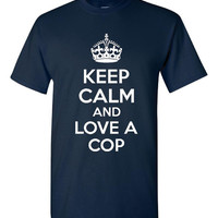 keep calm and love a cop police officers printed graphic t shirt show support for first responders mens & womans sizes kids too
