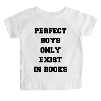 Perfect Boys Only Exist In Books Baby Tee