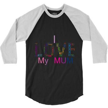 i love my mum colorful 3/4 Sleeve Shirt