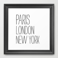 Paris, London, New York Framed Art Print by Sara Eshak
