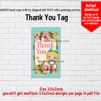 Instant Download, Alice in wonderland #750 thank you gift, alice party, Thank you TAG, 3.5x2inch printable  , non-editable NOT CUSTOMIZABLE