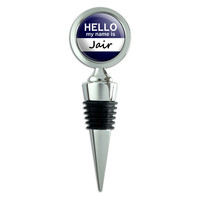 Jair Hello My Name Is Wine Bottle Stopper