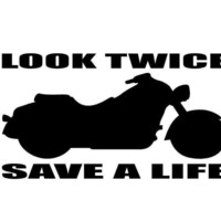 Look Twice Save a Life Motorcycle Awareness Safety Vinyl Decal Sticker Car Truck