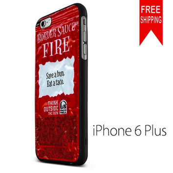 Taco Bell Packet Fire NDR iPhone 6 Plus Case