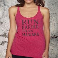 Run Harder Than Mascara Tri-Blend Racerback Tank Top