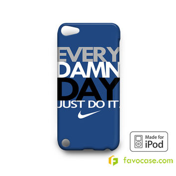 EVERY DAMN DAY 4 Nike Just Do It iPod Touch 4, 5 Case Cover