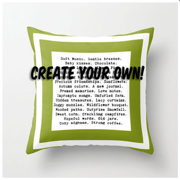 Say It Your Way - Personalized Throw Pillow - special occasion gift ideas - favorite memories - love romance friendship accent cushion