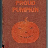 Proud Pumpkin Unknown Binding – 1953
