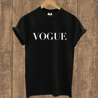 VOGUE T Shirt , Fashion Tee Trend Hippie  Swag Dope Hype Tumblr Small, Medium, Large, XL, 2XL Mens Woman's Girl Boys ,