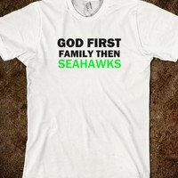 God First, Family Then Seahawks