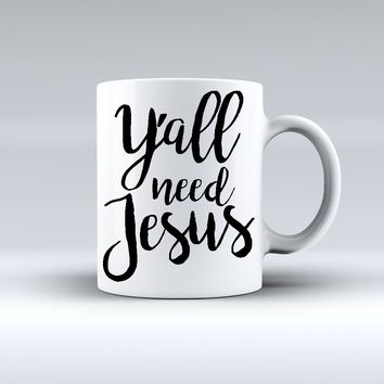 Yall Need Jesus Coffee Mug