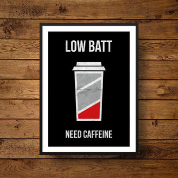 Coffee Quote, ''Low Batt Need Caffeine'' Coffee Travel Mug Print, Coffee Poster Home Decor, Coffee Print Wall Art, Instant Download