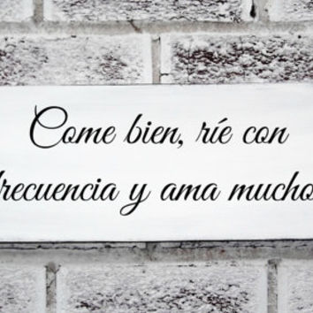 "Spanish saying sign, Kitchen art ""Eat well, laugh often, love much"" Rustic kitchen, Spanish family, Spanish mother"