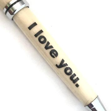 I love you - The Custom Pen for your Significant Other - Perfect wife gift, husband gift, boyfriend gift, girlfriend gift SJS132a