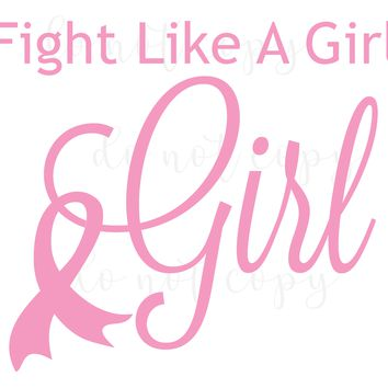 Fight Like A Girl, Breast Cancer Vinyl Graphic Decal