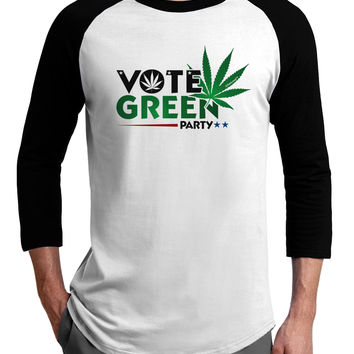 Vote Green Party - Marijuana Adult Raglan Shirt