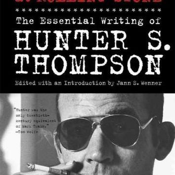 Fear and Loathing at Rolling Stone: The Essential Writing of Hunter S. Thompson, Library Edition