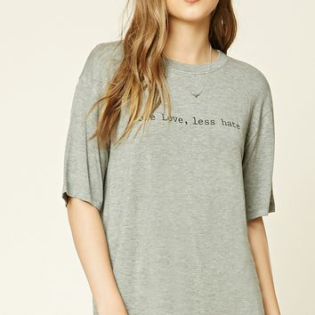More Love Less Hate Graphic Tee