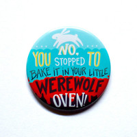 "Teen Wolf - Little Werewolf Oven - 2"" Pinback Button"