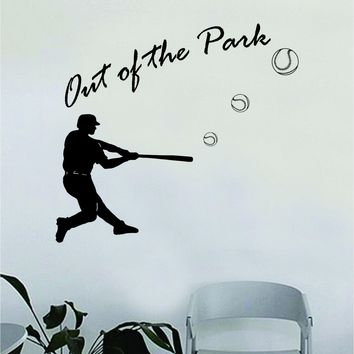 Baseball Out of the Park Quote Decal Sticker Wall Vinyl Art Home Decor Inspirational Sports Teen Ball Pitcher Homerun Boy Girl Softball