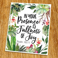 "Psalm 16:11 In your presence is fullness of joy Print (Unframed), Inspirational, Motivational, Watercolor, Scripture Print, Bible Verse Print, Christian Wall Art, 8x10"", TC-036"