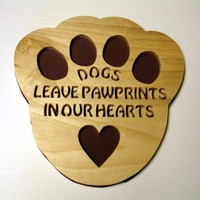 Puppy Dog Paw Print In Our Hearts Wall Decor Handcrafted Poplar Wood