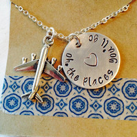 Oh the Places You'll Go Necklace, Hand Stamped Necklace