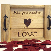 Valentines Day rustic tray, small serving tray with handles, wood burned tray, personal size tray