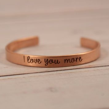 """I love you more"" Bracelet - Ready to Ship"