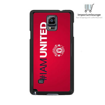 iam united manchester united For Samsung Galaxy Note 3 | 4 Case