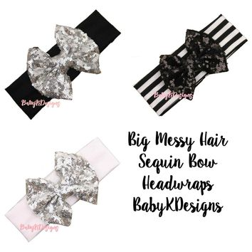 Baby Girl Messy Sequin Sparkle Big Bow Headband | Top Knot Wide Headbands | Silver Black Red Pink Glitter Bow Head Wrap | Turban Floppy Bows
