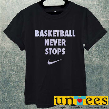 Low Price Men's Adult T-Shirt - NIKE BASKETBALL NEVER STOP QUOTES design