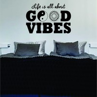 Life Is All About Good Vibes Yin Yang Flower Quote Decal Sticker Wall Vinyl Art Words Decor