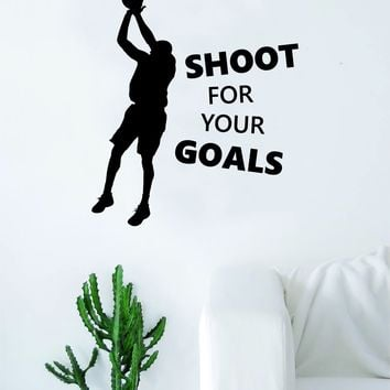 Shoot For Your Goals Basketball Wall Decal Quote Vinyl Sticker Decor Bedroom Living Room Teen Kids Nursery Sports NBA Ball is Life Dunk