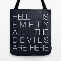Hell is Empty Tote Bag by Good Sense