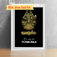 Shiny Foil Millennium Falcon Print Art, It's More Fun Flying Solo, Han Solo Art, Star Wars Millennium Falcon Wall Art.