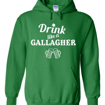"Shameless ""Drink like a Gallagher"" Hoodie Sweatshirt"