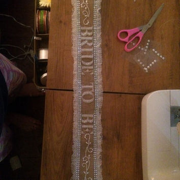 Bride to Be Burlap Lace and Bling Sash