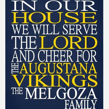 In Our House We Will Serve The Lord And Cheer for The Augustana Vikings Personalized Christian Print - sports art - multiple sizes