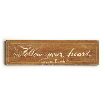 Personalized Follow Your Heart Wood Sign