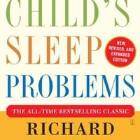 Solve Your Child's Sleep Problems: New, Revised, and Expanded Edition Paperback – May 23, 2006