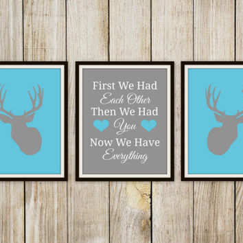 First We Had Each Other Then We Had You Print - Children's Room Decor // HomeDecor // Nursery // Deer Hunting Art - 8x10 Print