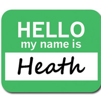 Heath Hello My Name Is Mouse Pad