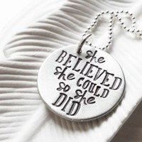 She Believed She Could So She Did Disc Necklace